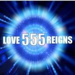 555 Love Reigns